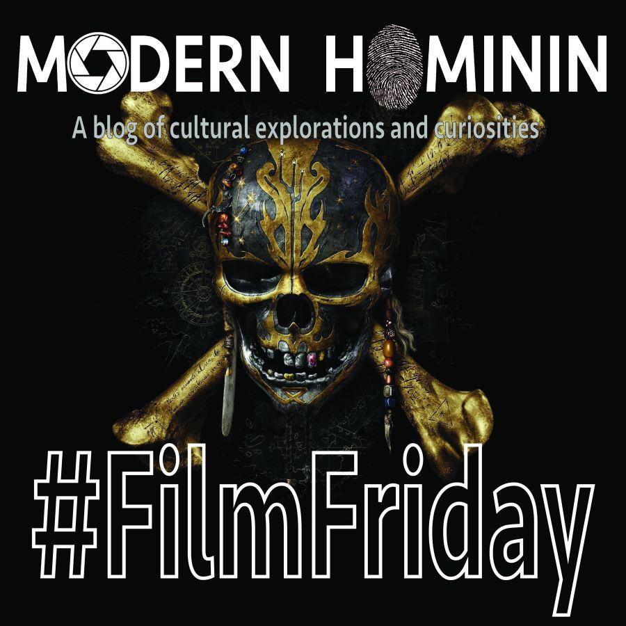 #FilmFriday-5-25-17-01